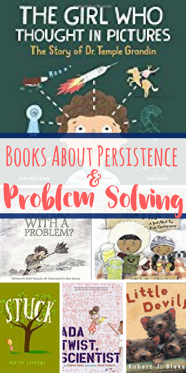 Books About Persistence And Problem Solving For Kids